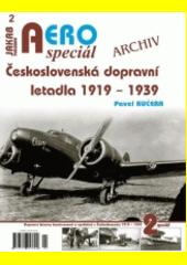 Československá dopravní letadla 1919-1939 : Aero speciál  (odkaz v elektronickém katalogu)