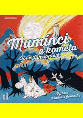 Mumínci a kometa  (odkaz v elektronickém katalogu)