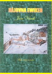 Hájovna Ewiken  (odkaz v elektronickém katalogu)