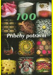 Příběhy potravin  (odkaz v elektronickém katalogu)