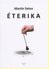 Éterika : výklad dějů obvyklých a paranormálních  (odkaz v elektronickém katalogu)