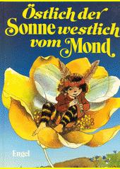 Östlich der Sonne - westlich vom Mond  (odkaz v elektronickém katalogu)