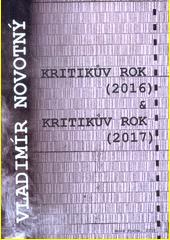 Kritikův rok (2016) ; & Kritikův rok (2017)  (odkaz v elektronickém katalogu)