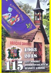 115 let Sboru dobrovolných hasičů Libníč : 1903-2018  (odkaz v elektronickém katalogu)