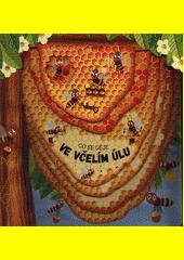 Co se děje ve včelím úlu  (odkaz v elektronickém katalogu)