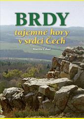 Brdy : tajemné hory v srdci Čech  (odkaz v elektronickém katalogu)