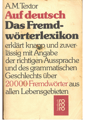 Auf deutsch : das Fremdwörter-Lexikon  (odkaz v elektronickém katalogu)