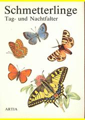Schmetterlinge Tag- und Nachtfalter  (odkaz v elektronickém katalogu)