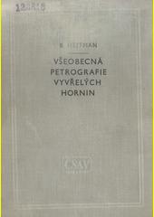Všeobecná petrografie vyvřelých hornin  (odkaz v elektronickém katalogu)