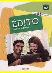 Édito : méthode de franҫais : niveau A2  (odkaz v elektronickém katalogu)