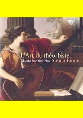 L'art du théorbiste : music for theorbo (odkaz v elektronickém katalogu)