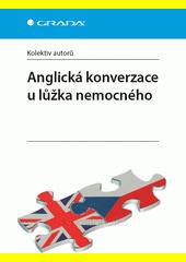 Anglická konverzace u lůžka nemocného  (odkaz v elektronickém katalogu)