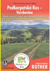 Podkarpatská Rus - Verchovina : 25 vybraných turistických tras ...  (odkaz v elektronickém katalogu)