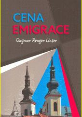 Cena emigrace  (odkaz v elektronickém katalogu)