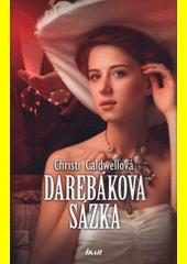 Darebákova sázka  (odkaz v elektronickém katalogu)