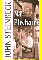 Na Plechárně  (odkaz v elektronickém katalogu)
