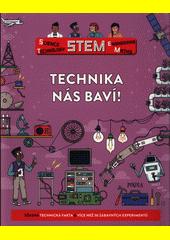 Technika nás baví!  (odkaz v elektronickém katalogu)