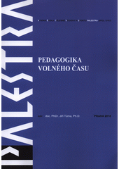 Pedagogika volného času  (odkaz v elektronickém katalogu)