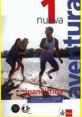 Aventura nueva 1 : španělština pro střední a jazykové školy  (odkaz v elektronickém katalogu)