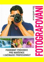 Fotografování  (odkaz v elektronickém katalogu)