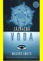 Zázračná voda  (odkaz v elektronickém katalogu)