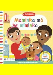 Maminka má miminko  (odkaz v elektronickém katalogu)