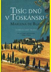 Tisíc dnů v Toskánsku  (odkaz v elektronickém katalogu)