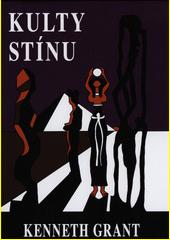Kulty stínu  (odkaz v elektronickém katalogu)