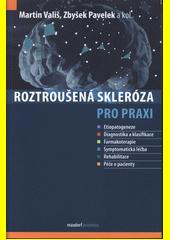 Roztroušená skleróza pro praxi  (odkaz v elektronickém katalogu)