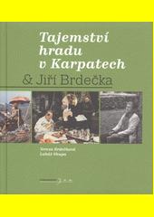 Tajemství hradu v Karpatech & Jiří Brdečka  (odkaz v elektronickém katalogu)