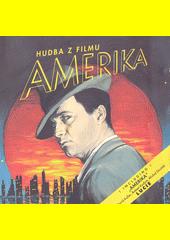 Hudba z filmu Amerika : režiséra Vladimíra Michálka  (odkaz v elektronickém katalogu)