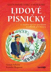 Nejznámější české a moravské lidové písničky : s úpravou pro klavír a s akordy pro kytaru (odkaz v elektronickém katalogu)