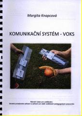 Komunikační systém - VOKS  (odkaz v elektronickém katalogu)