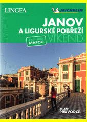 Janov a Ligurské pobřeží - víkend : s rozkládací mapou  (odkaz v elektronickém katalogu)