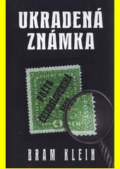 Ukradená známka  (odkaz v elektronickém katalogu)
