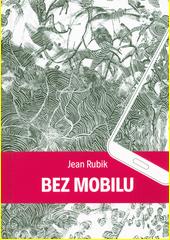 Bez mobilu  (odkaz v elektronickém katalogu)