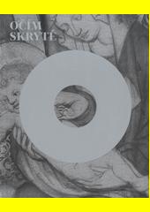 Očím skryté : průzkum podkreseb na deskových malbách 14.-16. století ze sbírek Národní galerie v Praze  (odkaz v elektronickém katalogu)