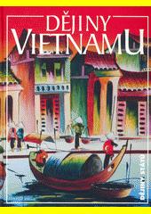 Dějiny Vietnamu  (odkaz v elektronickém katalogu)