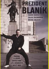 Prezident Blaník  (odkaz v elektronickém katalogu)