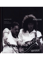 Queen : rapsodie  (odkaz v elektronickém katalogu)