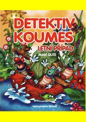 Detektiv Koumes. Letní případ  (odkaz v elektronickém katalogu)