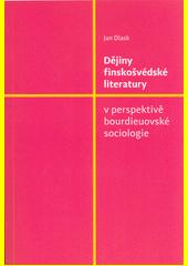 Dějiny finskošvédské literatury v perspektivě bourdieuovské sociologie  (odkaz v elektronickém katalogu)