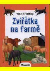 Zvířátka na farmě  (odkaz v elektronickém katalogu)