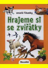 Hrajeme si se zvířátky  (odkaz v elektronickém katalogu)