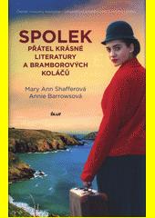 Spolek přátel krásné literatury a bramborových koláčů  (odkaz v elektronickém katalogu)