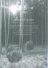 Jasná setkání : česko-německá antologie poezie  (odkaz v elektronickém katalogu)