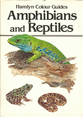 Amphibians and reptiles  (odkaz v elektronickém katalogu)