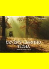 Ozvěny lesního ticha  (odkaz v elektronickém katalogu)