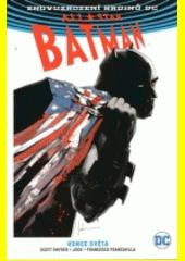 All-star Batman. Kniha druhá, Konce světa  (odkaz v elektronickém katalogu)
