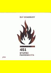 451 stupňů Fahrenheita  (odkaz v elektronickém katalogu)